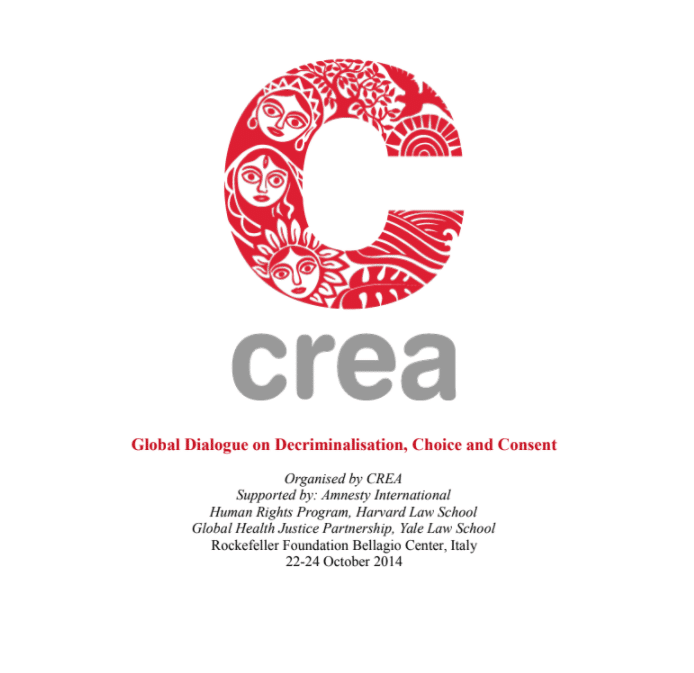 Global Dialogue – Decriminalisation, Choice And Consent (CREA 2014)